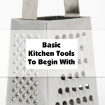 Basic Kitchen Tools To Begin With