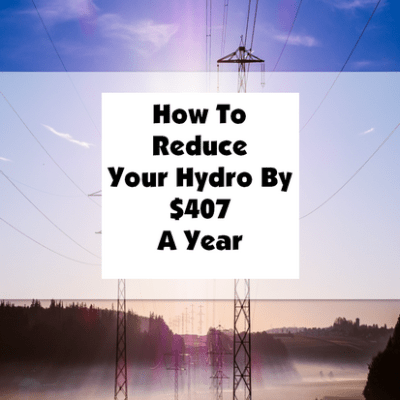How To Reduce Your Hydro By $407 A Year