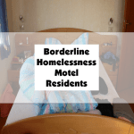 Borderline Homelessness Motel Residents