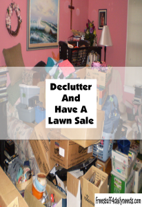 declutter and have a lawn sale