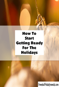 how to start getting ready for the holidays