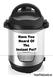 have you heard of the instant pot
