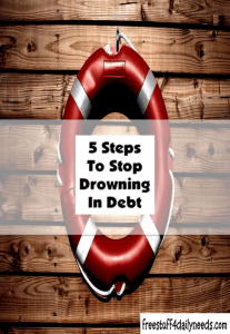 5 steps to stop drowning in debt