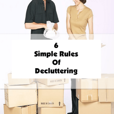 6 Simple Rules Of Decluttering