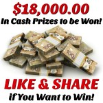 $18,000.00 in Cash Prizes to be Won!