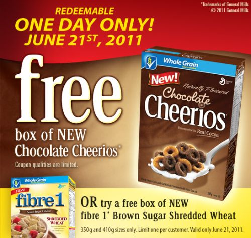 WebSaver Free Box of Chocolate Cheerios or Fibre 1 Brown Sugar Shredded Wheat - Coupon Can Only be Redeemed on June 21, 2011, Canada