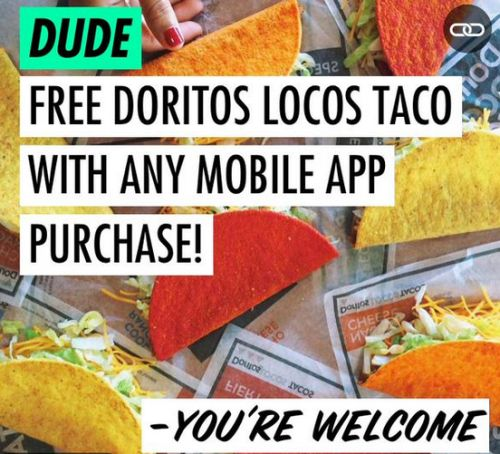 Taco Bell Free Doritos Locos Taco with Any Mobile App Purchase
