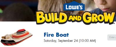Lowe's Fire Boat Build and Grow Clinic