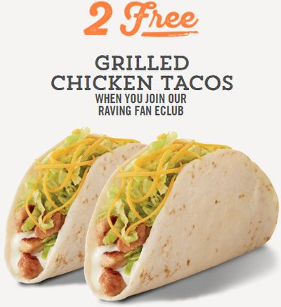 Del Taco 2 Free Grilled Chicken Tacos When You Join Raving Fan Eclub