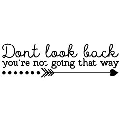Dont Look Back Love SVG