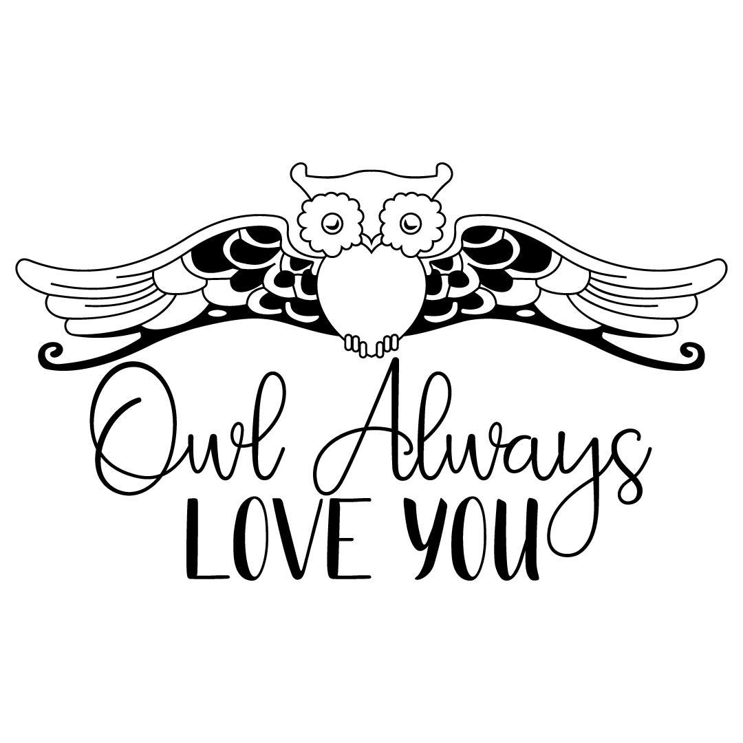 Download Free SVG Files | SVG, PNG, DXF, EPS | Owl Always Love You