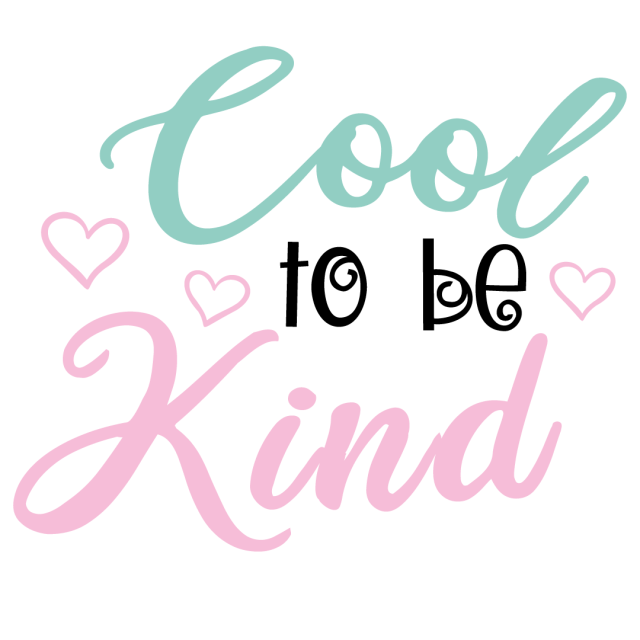 Quote Cool To Be Kind SVG
