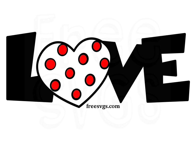 Download Love SVG - Free Cut File - Free SVGs