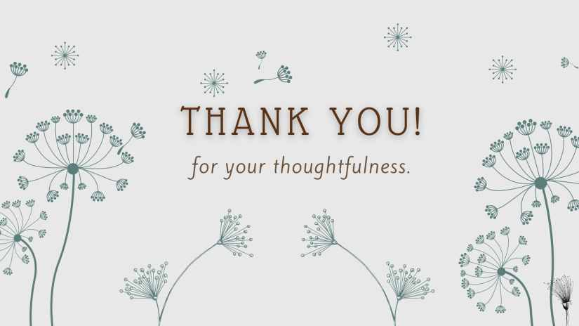 """Gray card showing grayish-blue dandelions. The card says """"Thank you! for your thoughtfulness."""