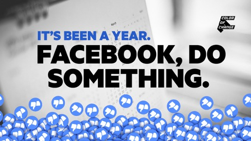 """color of change's facebook campaign image: pile of facebook's iconic thumbs-up """"like"""" icons turned upside-down, with text """"IT'S BEEN A YEAR. FACEBOOK DO SOMETHING."""""""