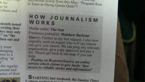 Media outlet: The Sun Freelance journalist: Matthew Barbour Query: Further to my last request, I also now urgently need an expert who will say tattoos can give you cancer. We can plug any relevant organisation, give copy approval, and pay a fee. Please get back to me asap if you can help.