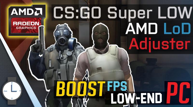 AMD LoD Adjuster / Changer – CS:GO LoD change