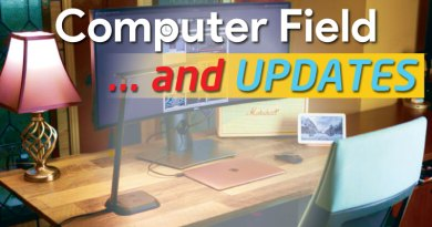 Computer Field (and UPDATES!)