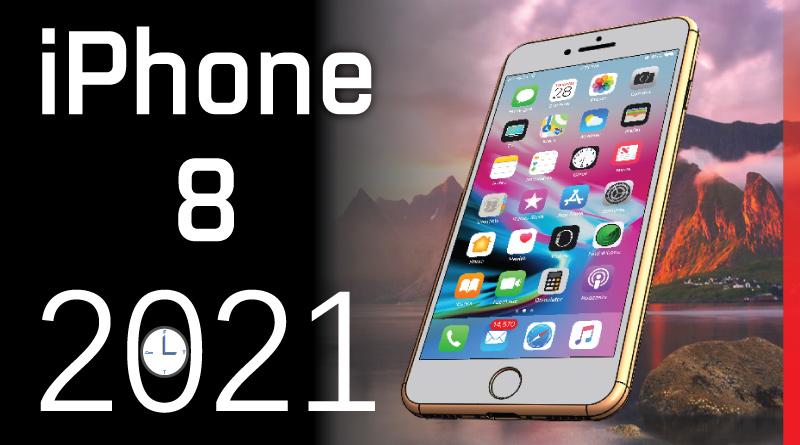 Apple iPhone 8 in 2021
