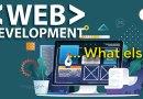 Web Development … What else?