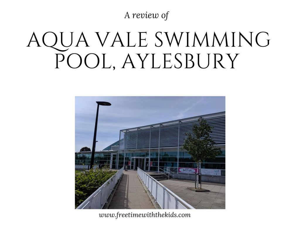 Aqua Vale Swimming Pool Review - Aylesbury - Free Time with the Kids