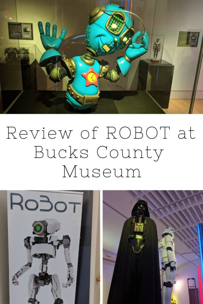 Review of ROBOT at Bucks County Museum | Aylesbury | Free Time with the Kids