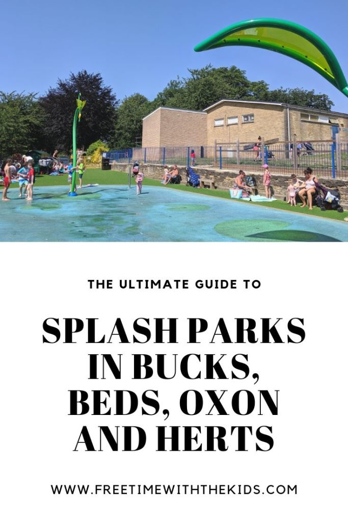 Splash Parks | Buckinghamshire | Bedfordshire | Oxfordshire | Hertfordshire | Free Time with the Kids