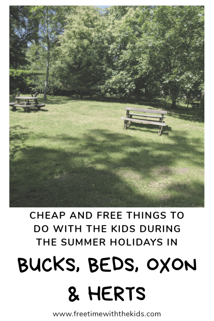 Free and cheap things to do with the kids during the summer holidays across Bucks, Beds, Oxon and Herts | Free Time with the Kids | School summer holiday activity ideas