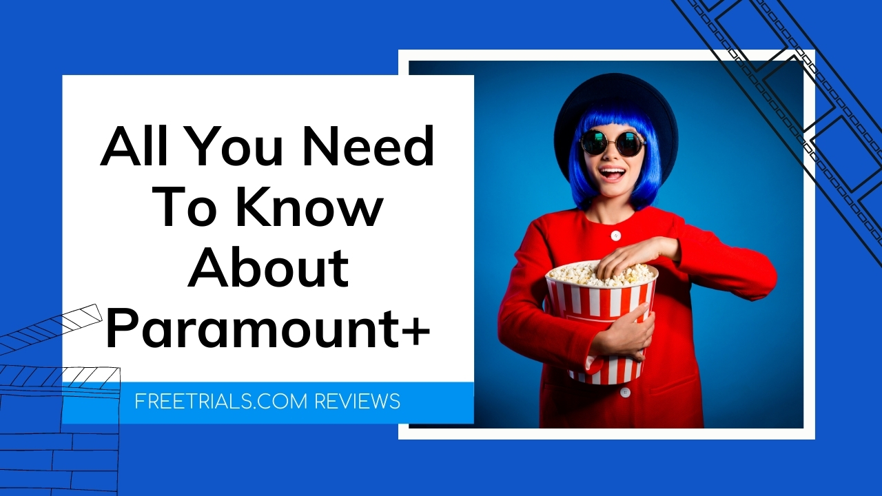 CBS All Access Is Now Paramount+: All You Need To Know About The New Streaming Service
