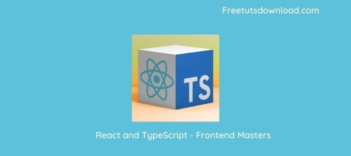 React and TypeScript - Frontend Masters