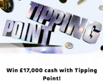 Tipping Point Competition £17,000