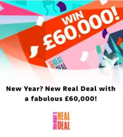Dickinson's Real Deal Prize £60,000