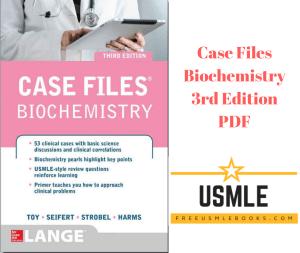 Download Case Files Biochemistry 3rd Edition PDF Free