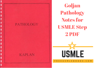 Download Goljan Pathology Notes for USMLE Step 2 PDF Free