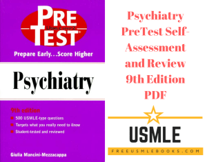 Download Psychiatry PreTest Self-Assessment and Review 9th Edition PDF Free