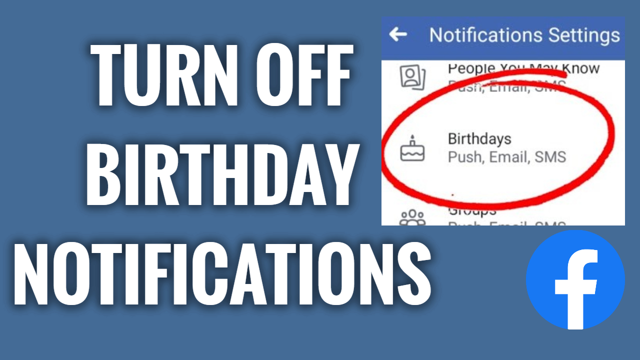 How To Turn Off Birthday Notifications On Facebook App Freewaysocial