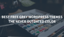 Best Free Grey Wordpress Theme-min