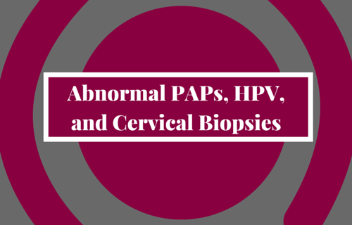 Abnormal PAP and HPV