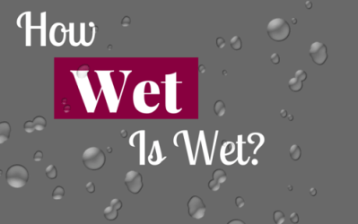 "Feeling Wet – ""How Wet is Wet"""