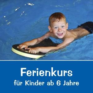 Schwimmkurs: Ferienkurs - Seepferdchen - Kurse für Kinder ab 6Jahre