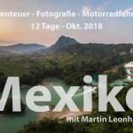 Abenteuer Workshop – Motorradreise – Mexiko 2018
