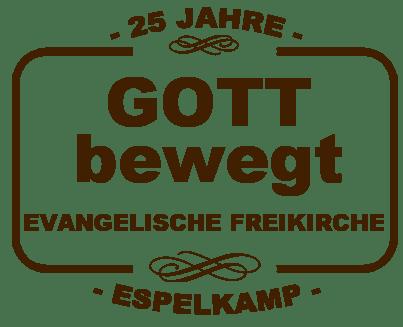 Gott bewegt - 25 Jahre Evangelische Freikirche