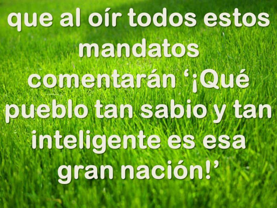 que+al+oír+todos+estos+mandatos+comentarán+'¡Qué+pueblo+tan+sabio+y+tan+inteligente+es+esa+gran+nación!'.jpg
