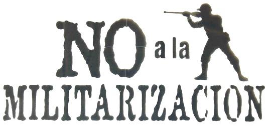 No a la militarización