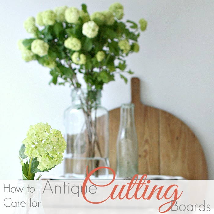 HOW TO CARE FOR ANTIQUE CUTTING BOARDS