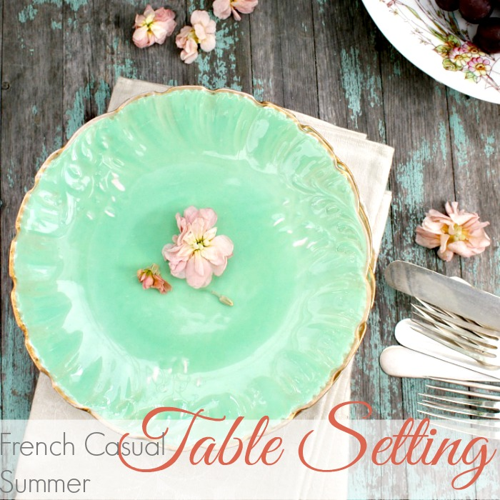 FRENCH COUNTRY CASUAL SUMMER TABLE SETTING