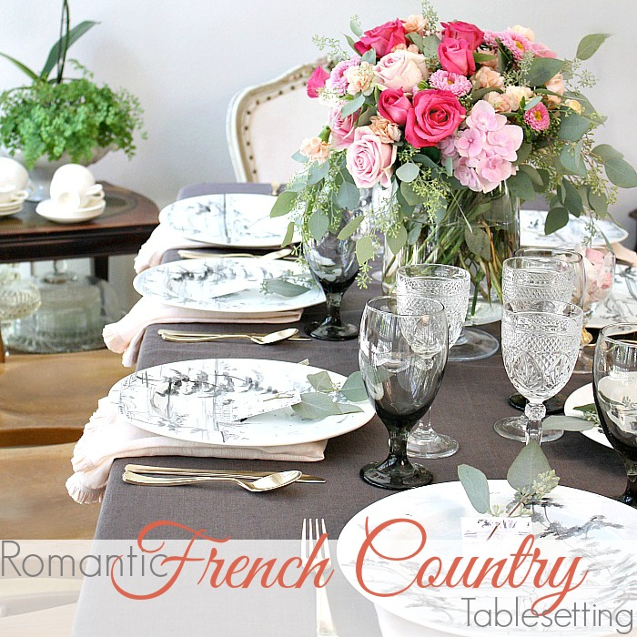 ROMANTIC FRENCH COUNTRY TABLE SETTING TIPS.