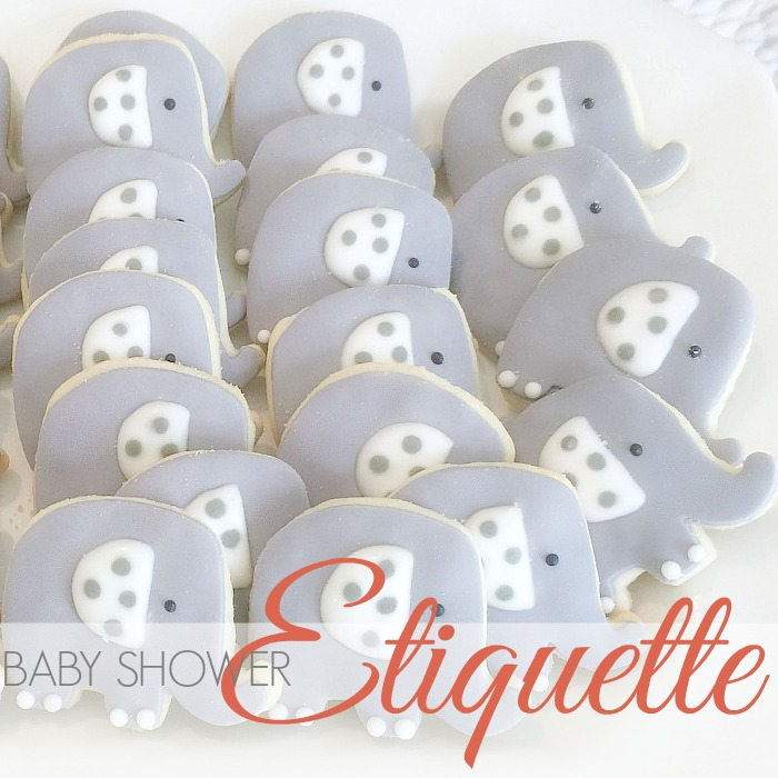 HOW TO | BABY SHOWER ETIQUETTE