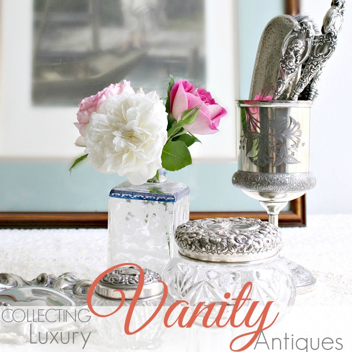 COLLECTING| Luxury Vanity Antiques