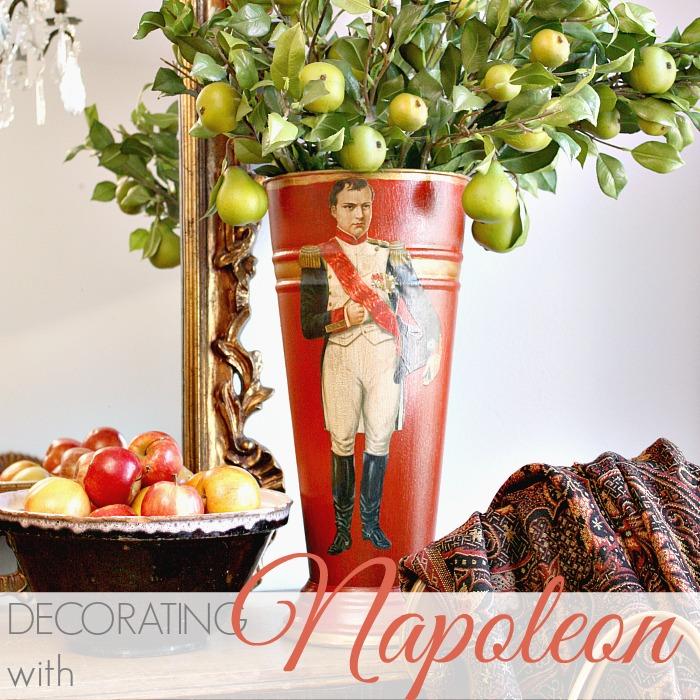 DECORATING WITH NAPOLEON